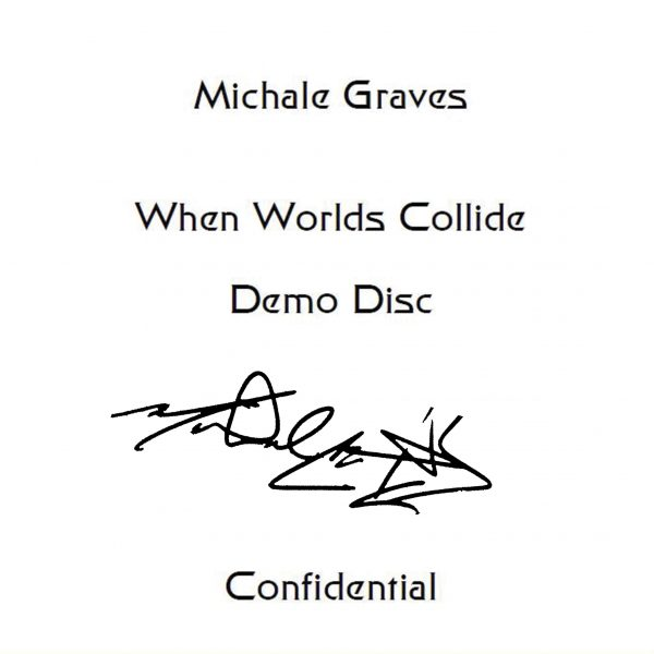 Michale GravesWhen World's Collide - Demos [SIGNED]