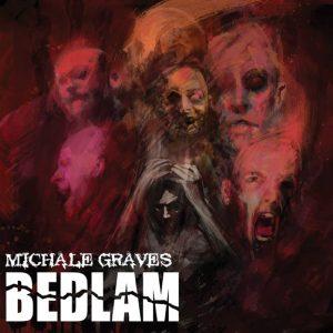 Michale GravesBedlam